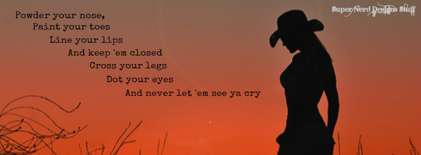 Facebook covers never let em see ya cry super nerd does stuff mamas broken heart sciox Gallery